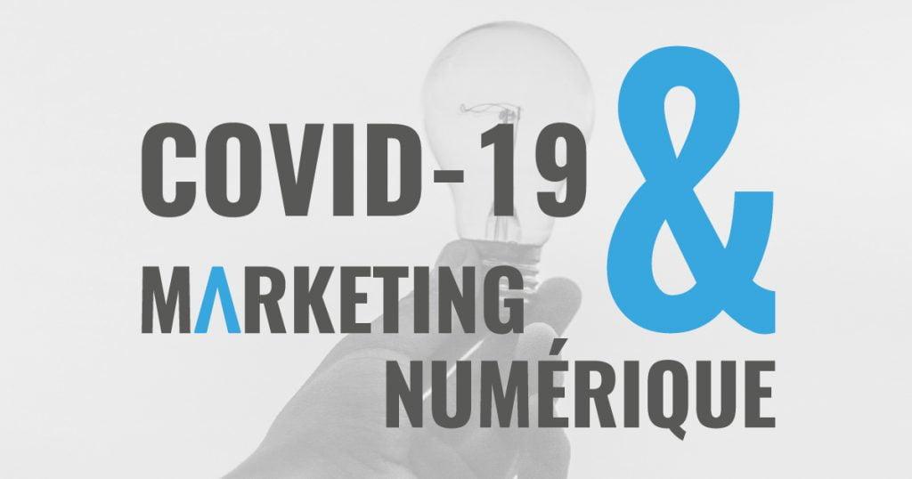 Covid-19 et marketing numérique