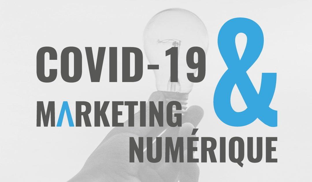 COVID-19 et le Marketing Numérique